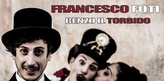 Renzo il torbido: testo e musica di Francesco Foti