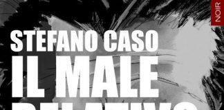 IL MALE RELATIVO DI STEFANO CASO (Edizioni GoWare)