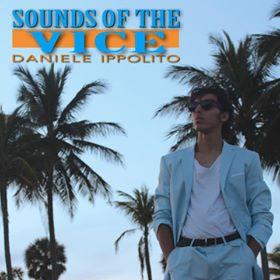 copertina di Sounds of the Vice di Daniele Ippolito