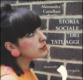"""""""Storia sociale del tatuaggio"""""""