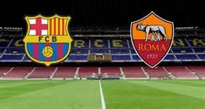 Barcellona - Roma una sfida da dentro o fuori per i giallorossi