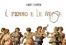 """Fabia Tonazzi intervista Beny Conte: Ecco come nasce il suo ultimo album """"Il ferro e le muse"""""""