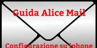 Alice mail impostazione e configurazione su iphone