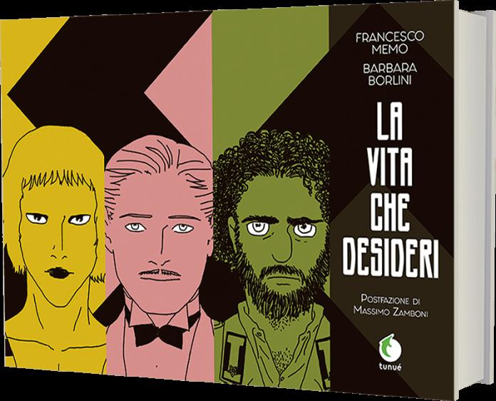 La vita che desideri di Francesco Memo e Barbara Borlini