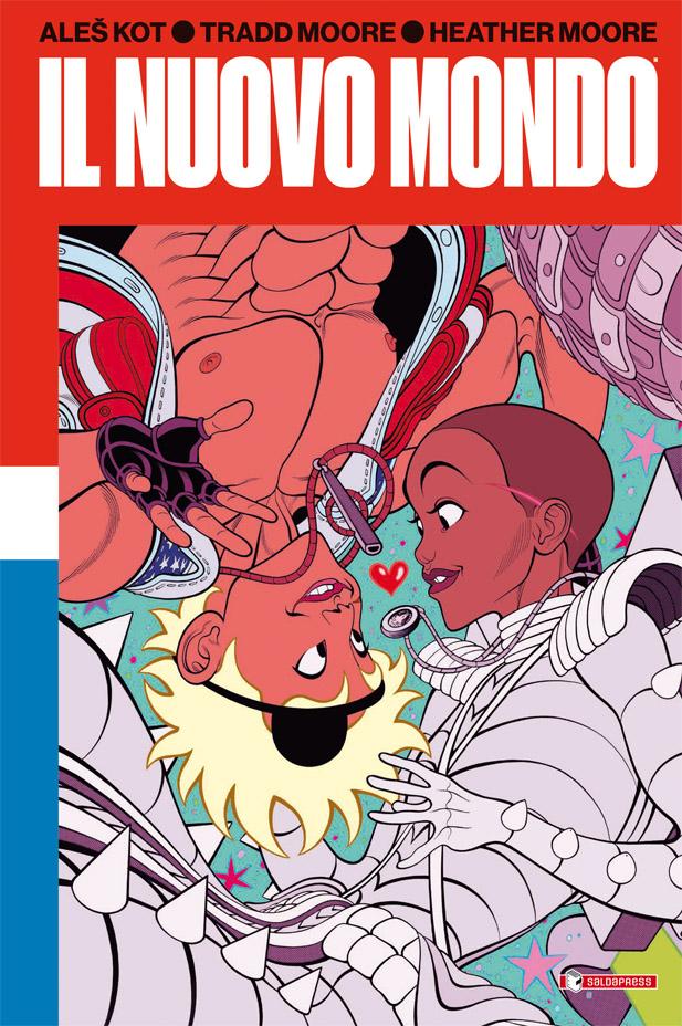 Il Nuovo Mondo: l'eccezionale graphic novel di Aleš Kot e Tradd Moore