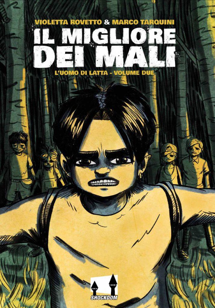 Shockdom presenta Il Migliore dei Mali – L'uomo di latta 2