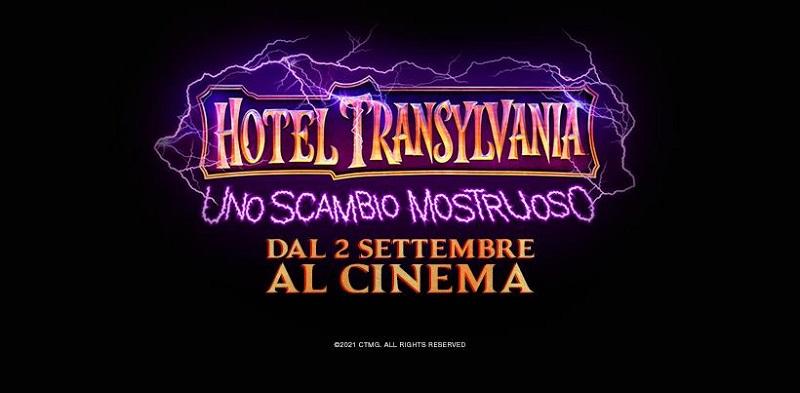 Hotel Transylvania: Uno Scambio Mostruoso. Dal 2 settembre al cinema